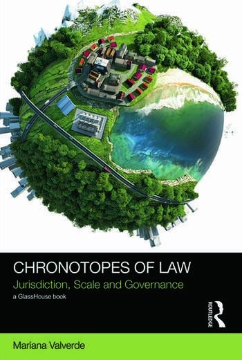 Chronotopes of Law Jurisdiction, Scale and Governance book cover