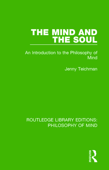 The Mind and the Soul An Introduction to the Philosophy of Mind book cover