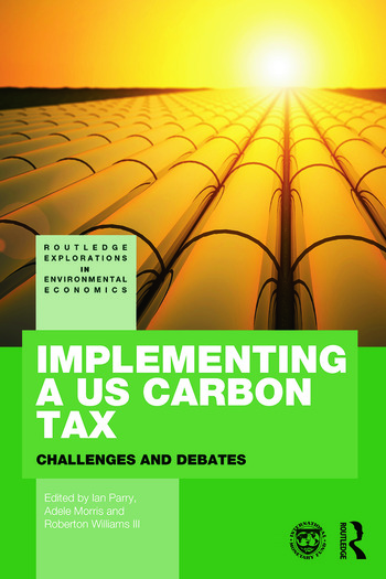 Implementing a US Carbon Tax Challenges and Debates book cover