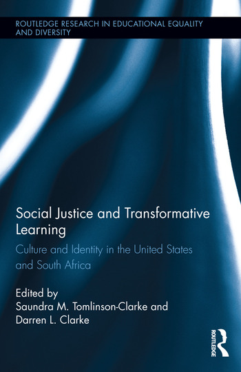Social Justice and Transformative Learning Culture and Identity in the United States and South Africa book cover