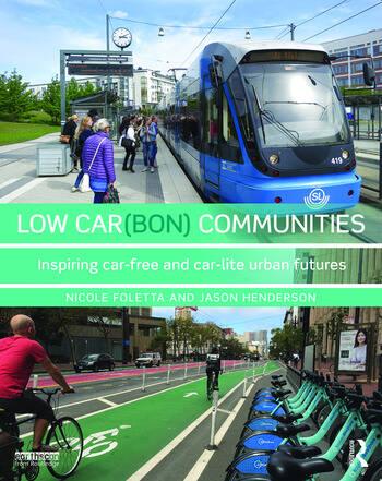 Low Car(bon) Communities Inspiring car-free and car-lite urban futures book cover
