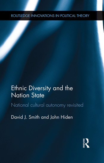 Ethnic Diversity and the Nation State National Cultural Autonomy Revisited book cover