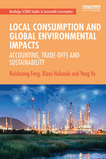 Local Consumption and Global Environmental Impacts Accounting, Trade-offs and Sustainability book cover