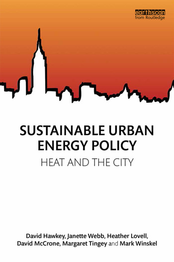 Sustainable Urban Energy Policy Heat and the city book cover