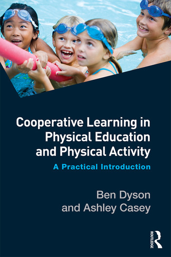 Cooperative Learning in Physical Education and Physical Activity A Practical Introduction book cover