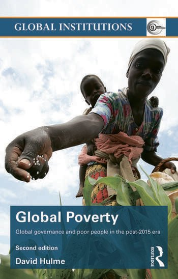 Global Poverty Global governance and poor people in the Post-2015 Era book cover