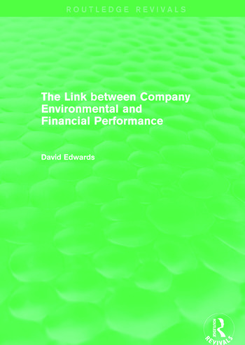 The Link Between Company Environmental and Financial Performance (Routledge Revivals) book cover