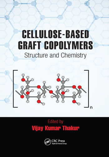 Cellulose-Based Graft Copolymers Structure and Chemistry book cover
