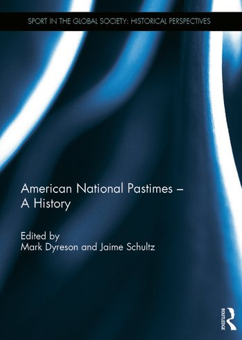 American National Pastimes - A History book cover