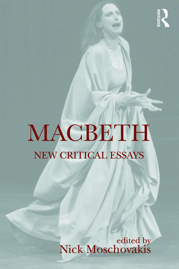 Macbeth New Critical Essays book cover