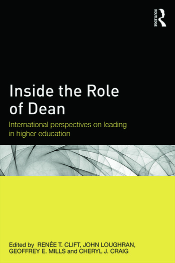 Inside the Role of Dean International perspectives on leading in higher education book cover
