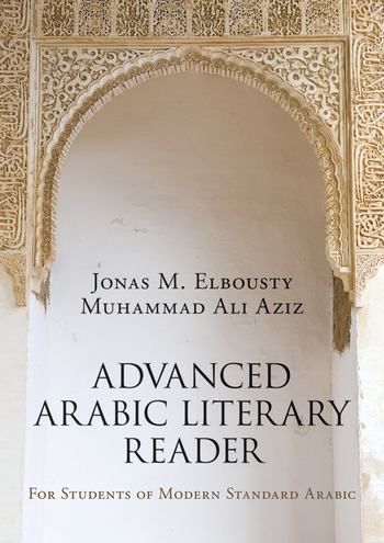 Advanced Arabic Literary Reader For Students of Modern Standard Arabic book cover
