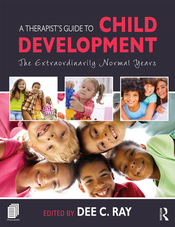 A Therapist's Guide to Child Development The Extraordinarily Normal Years book cover