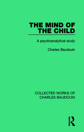The Mind of the Child A Psychoanalytical Study book cover
