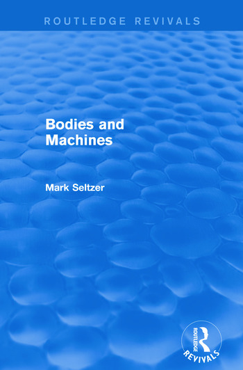 Bodies and Machines (Routledge Revivals) book cover