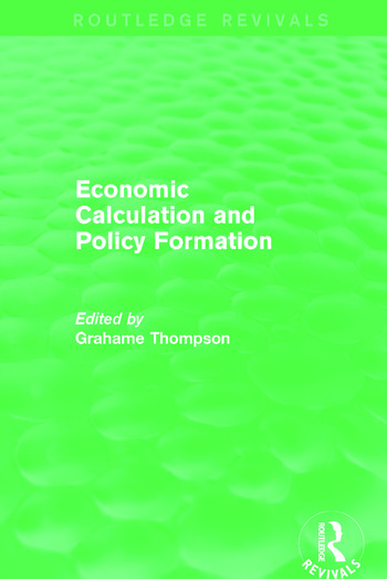 Economic Calculations and Policy Formation (Routledge Revivals) book cover