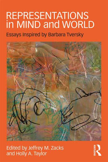 Representations in Mind and World Essays Inspired by Barbara Tversky book cover