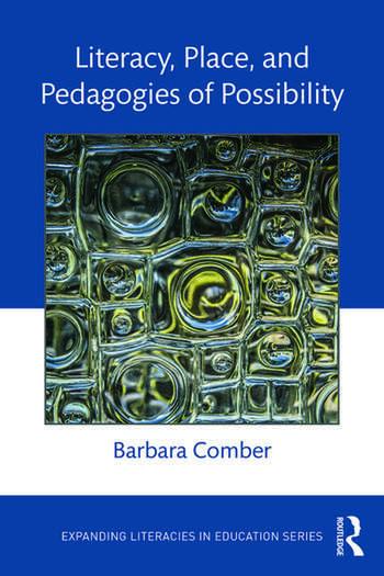 Literacy, Place, and Pedagogies of Possibility book cover