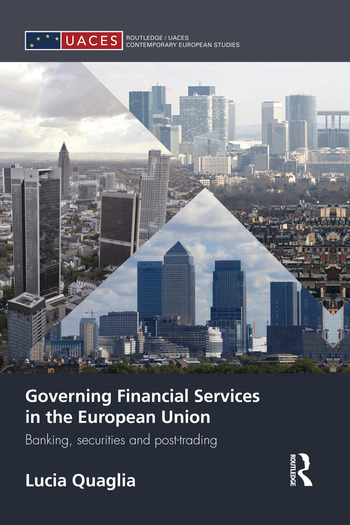 Governing Financial Services in the European Union Banking, Securities and Post-Trading book cover