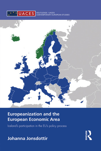 Europeanization and the European Economic Area Iceland's Participation in the EU's Policy Process book cover