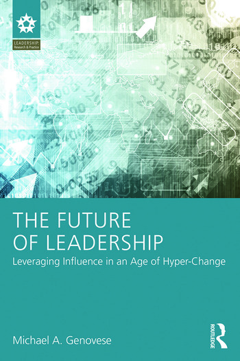 The Future of Leadership Leveraging Influence in an Age of Hyper-Change book cover