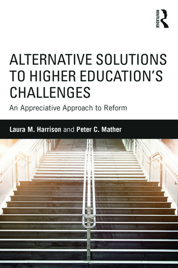 Alternative Solutions to Higher Education's Challenges An Appreciative Approach to Reform book cover