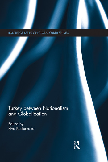 Turkey between Nationalism and Globalization book cover