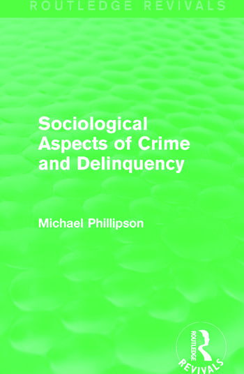 Sociological Aspects of Crime and Delinquency (Routledge Revivals) book cover