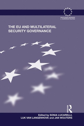 The EU and Multilateral Security Governance book cover
