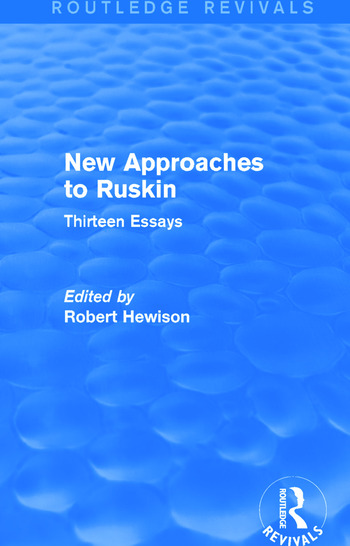 New Approaches to Ruskin (Routledge Revivals) Thirteen Essays book cover