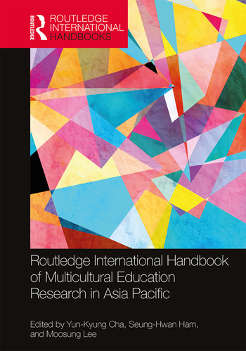 Routledge International Handbook of Multicultural Education Research in Asia Pacific book cover