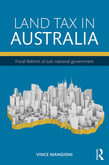 Land Tax in Australia Fiscal reform of sub-national government book cover
