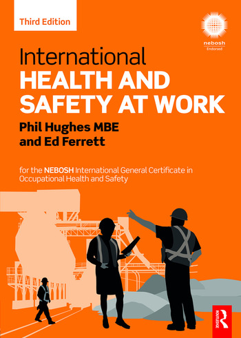 International Health and Safety at Work: for the NEBOSH ...