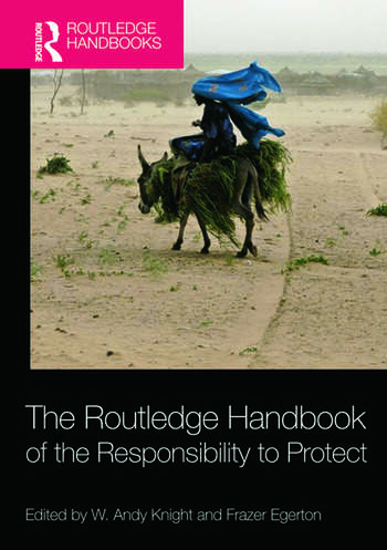 The Routledge Handbook of the Responsibility to Protect book cover