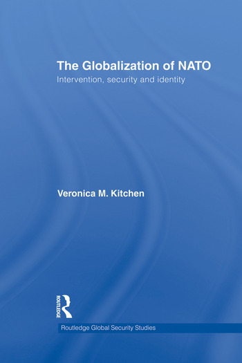 The Globalization of NATO Intervention, Security and Identity book cover