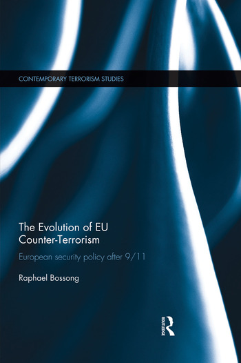 The Evolution of EU Counter-Terrorism European Security Policy after 9/11 book cover