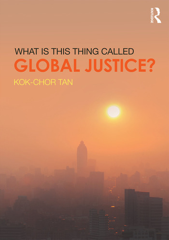 What is this thing called Global Justice? book cover