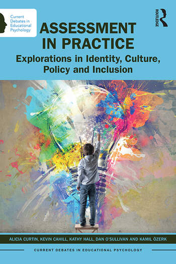 Assessment in Practice Explorations in Identity, Culture, Policy and Inclusion book cover