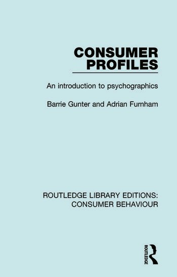 Consumer Profiles (RLE Consumer Behaviour) An Introduction to Psychographics book cover