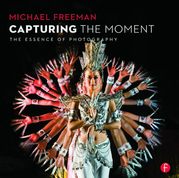 Capturing The Moment The Essence of Photography book cover