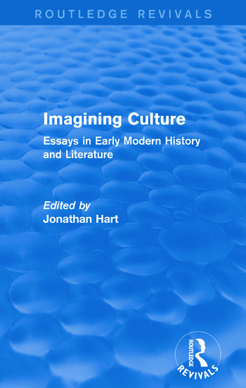 Imagining Culture (Routledge Revivals) Essays in Early Modern History and Literature book cover