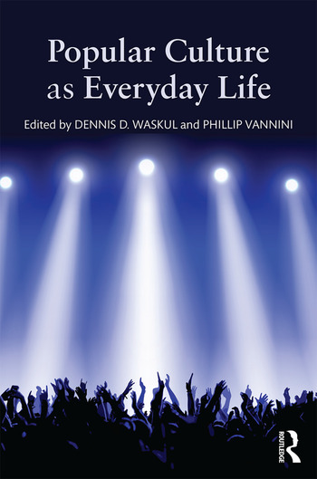 Popular Culture as Everyday Life book cover