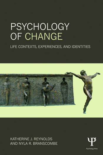 Psychology of Change Life Contexts, Experiences, and Identities book cover
