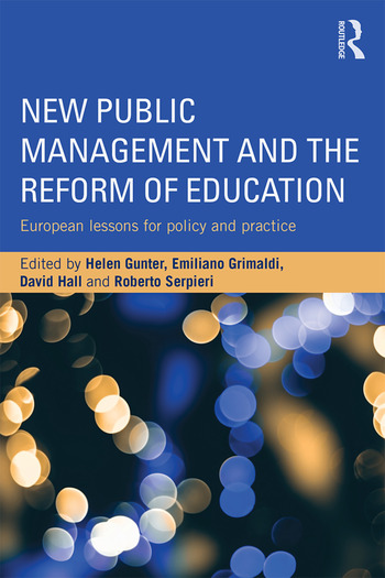 New Public Management and the Reform of Education European lessons for policy and practice book cover