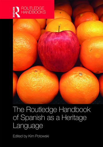 The Routledge Handbook of Spanish as a Heritage Language book cover