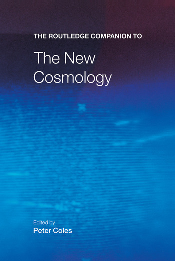 The Routledge Companion to the New Cosmology book cover