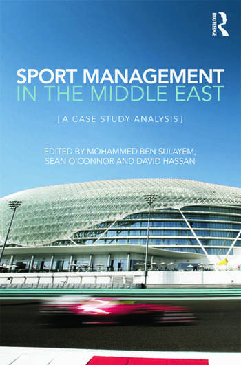 Sport Management in the Middle East A Case Study Analysis book cover