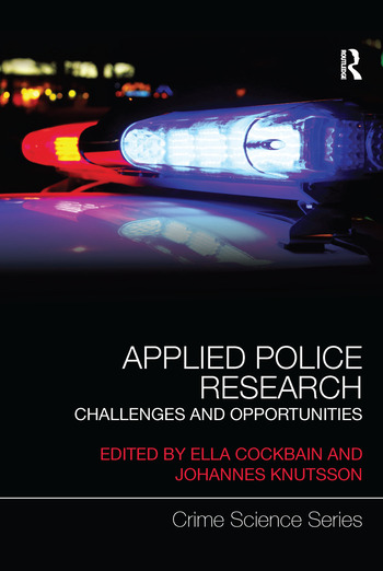 Applied Police Research Challenges and opportunities book cover