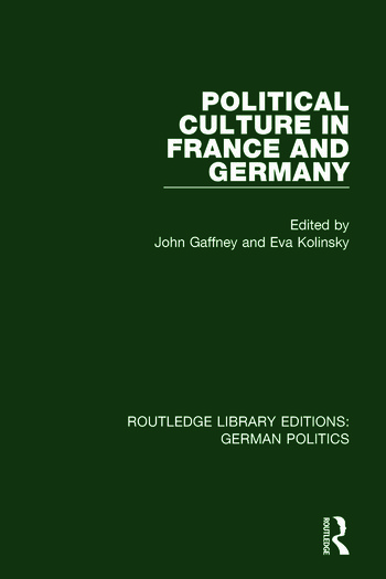 Political Culture in France and Germany (RLE: German Politics) A Contemporary Perspective book cover