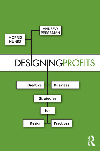 Designing Profits Creative Business Strategies for Design Practices book cover